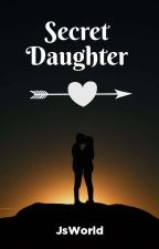 Secret Daughter by Jsworld
