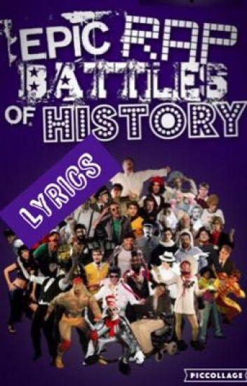epic rap battles of history lyrics sensbaegarmadon wattpad