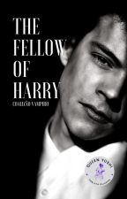 The Fellow Of Harry (Larry) Livro I by LarryUnattended