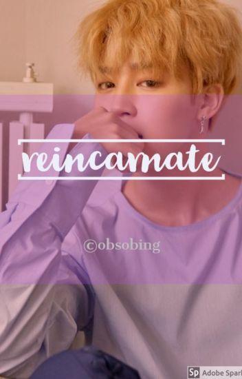 Reincarnate [YoonMinSeok]