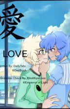 Love|| A lapidot fanfic by Dedbush
