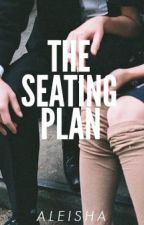 The Seating Plan by infuriate