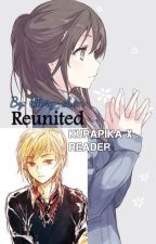 Reunited (Kurapika X Reader) (on hold)  by Glory-chan