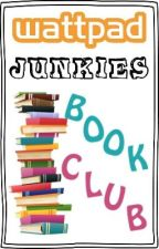 Wattpad Junkies Book Club by W1JunkiesBookClub