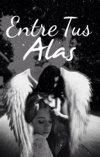 Entre tus alas || Camren by ValentinaZeraus