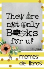 Memes de libros by darg0934