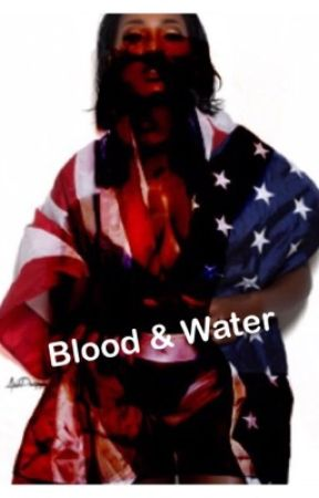 Blood & Water by That_girl_liyah