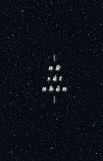 Nữ Sát Nhân [Nalu] - Hoàn