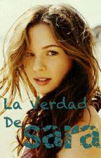 La Verdad De Sara  by KevinMartinez245