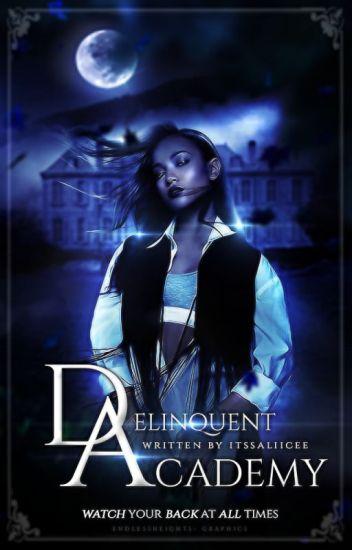 Delinquent Academy    Under Reconstruction - Book 1