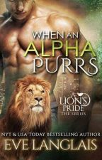 when an alpha purrs (Lions Pride) by valen_1399
