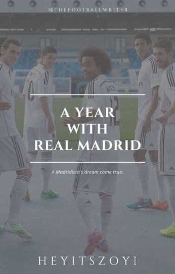 A Year With Real Madrid