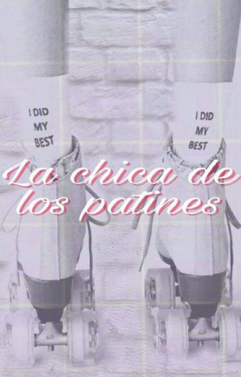 La Chica De Los Patines ||Simbar||