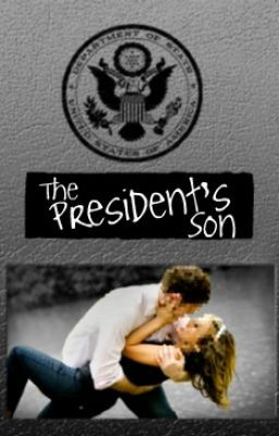 The President's Son (ON HOLD)