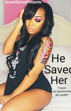 He Saved Her [#Wattys2016] by QueenBianca_