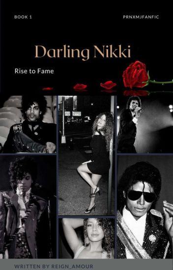 Darling Nikki - Rise to fame Book I
