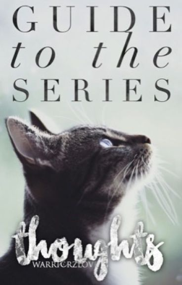 Guide to the Series | Thoughts |