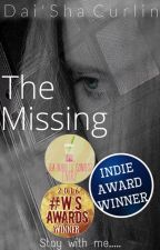 The Missing [#Wattys2017] by Daisha_Curlin