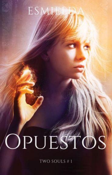 Opuestos (Saga Two Souls #1).