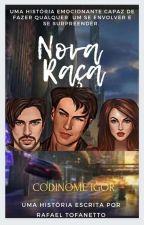 CODINOME: IGOR (Concluido) by RafaTofannetto