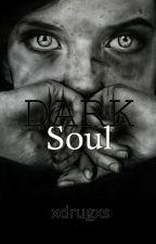 Dark Soul by xdrugxs_