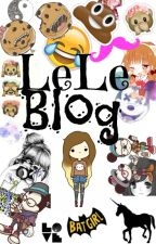 {LɛLɛ Blog} by LeLeBoom123