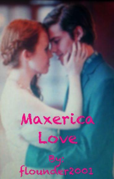 Maxerica Love