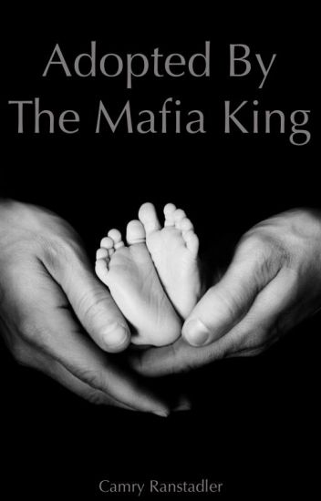 Adopted by the Mafia King