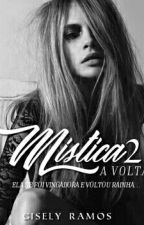 Mística 2: A Volta by giselyr
