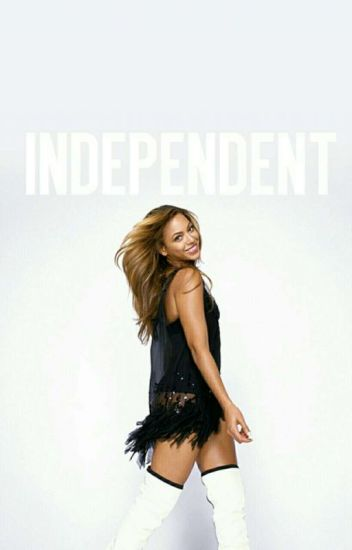 Independent || Beyonce & August Alsina