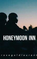 Honeymoon Inn|| H.S. by rosegoldlaurent