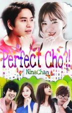 Perfect CHO?! by SuperKyuMan