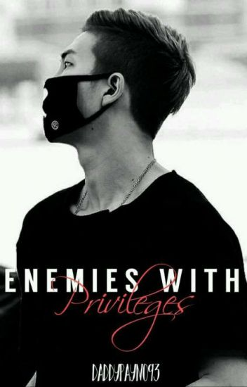 Enemies With Privileges (Rapmon)