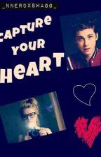 Capture your heart.❥(Rewritten) by _nnerdxswagg_