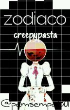 Zodiaco Creepypasta by bonniegamer333