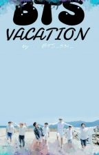 BTS VACATION (COMPLETED) by BTS_531_
