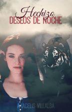 Hechizo [Deseos de noche] by Aracelis_V