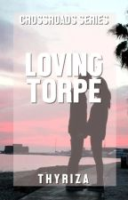 Crossroads: Loving Torpe by Thyriza