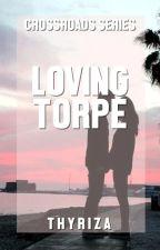 Crossroads: Loving Torpe by Thyriza
