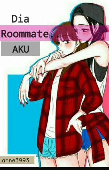Dia Roommate Aku