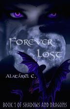Forever Lost (A Hobbit Fanfic) {SLOW Updates} by FangirlBookworm21
