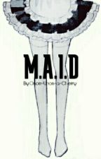 [ M.A.I.D ] by Once-Upon-a-Cherry
