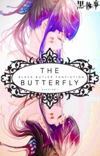 The Butterfly🔹Black Butler & Reader