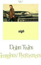 ♡Dolan Twins imagines/preferences♡ by Tishforgray