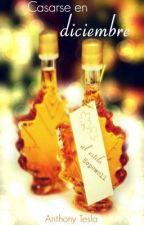 Casarse en Diciembre by AnthonyTesla