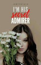 I'm His Secret Admirer [REVISING] by JewyPotato