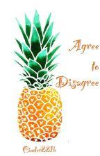 Agree to Disagree by Cinder221b