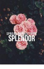 Splendor by sharingpositivity