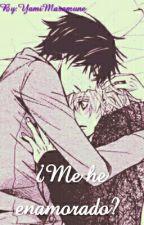 ¿Me he enamorado? by YamiMasamune