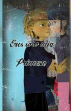 """""""Eres Solo Mia Princesa"""" (Adrienette) by anyx_love"""